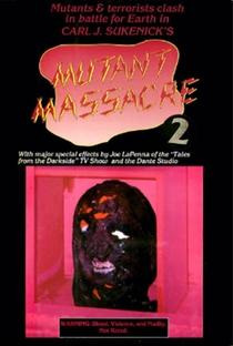 Assistir Mutant Massacre 2 Online Grátis Dublado Legendado (Full HD, 720p, 1080p) | Carl J. Sukenick | 1991