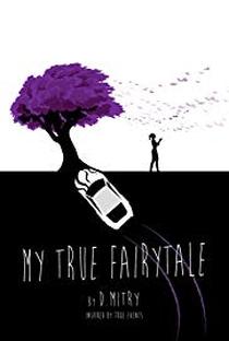 Assistir My True Fairytale Online Grátis Dublado Legendado (Full HD, 720p, 1080p) | D. Mitry | 2019