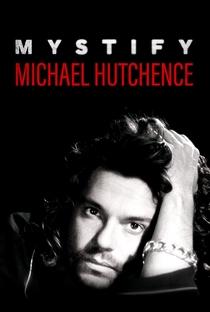 Assistir Mystify: Michael Hutchence Online Grátis Dublado Legendado (Full HD, 720p, 1080p) | Richard Lowenstein | 2019