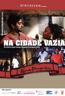 Assistir Na Cidade Vazia Online Grátis Dublado Legendado (Full HD, 720p, 1080p) | Maria João Ganga | 2006