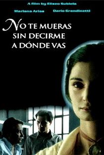 Assistir Não Morras Sem Dizer-me Aonde Irás Online Grátis Dublado Legendado (Full HD, 720p, 1080p) | Eliseo Subiela | 1995