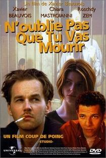 Assistir Não se esqueça que você vai morrer Online Grátis Dublado Legendado (Full HD, 720p, 1080p)   Xavier Beauvois   1995