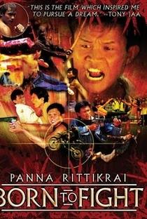 Assistir Nascido para Lutar Online Grátis Dublado Legendado (Full HD, 720p, 1080p)   Panna Rittikrai   2004