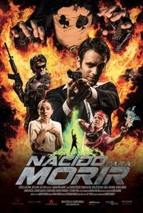 Assistir Nascido para Morrer Online Grátis Dublado Legendado (Full HD, 720p, 1080p) | Andrés Borghi | 2014