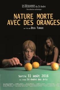 Assistir Nature morte avec des oranges Online Grátis Dublado Legendado (Full HD, 720p, 1080p) | Dick Turner | 2016