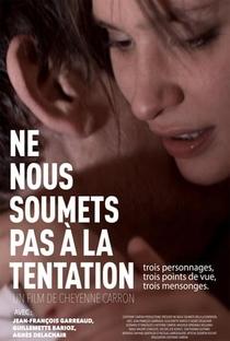 Assistir Ne Nous Soumets Pas à La Tentation Online Grátis Dublado Legendado (Full HD, 720p, 1080p) | Cheyenne Carron | 2011