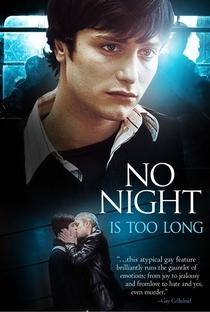 Assistir Nenhuma Noite é Longa o Bastante Online Grátis Dublado Legendado (Full HD, 720p, 1080p) | Tom Shankland | 2006