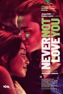 Assistir Never Not Love You Online Grátis Dublado Legendado (Full HD, 720p, 1080p) | Antoinette Jadaone | 2018