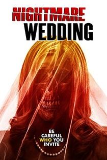 Assistir Nightmare Wedding Online Grátis Dublado Legendado (Full HD, 720p, 1080p)   Jose Montesinos   2016