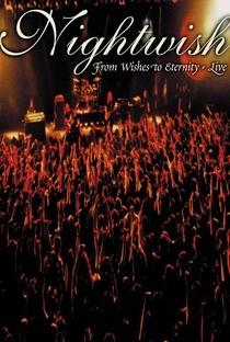 Assistir Nightwish - From Wishes to Eternity (live) Online Grátis Dublado Legendado (Full HD, 720p, 1080p)      2001