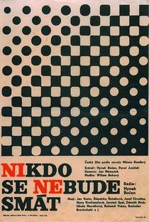 Assistir Nikdo se nebude smát Online Grátis Dublado Legendado (Full HD, 720p, 1080p) | Hynek Bočan | 1965