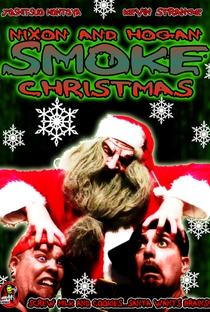 Assistir Nixon and Hogan Smoke Christmas Online Grátis Dublado Legendado (Full HD, 720p, 1080p) | Kevin Strange | 2010