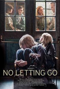 Assistir No Letting Go Online Grátis Dublado Legendado (Full HD, 720p, 1080p) | Jonathan D. Bucari | 2015