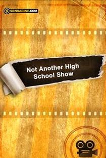 Assistir Not Another High School Show Online Grátis Dublado Legendado (Full HD, 720p, 1080p) |  | 2007