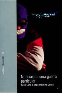 Assistir Notícias de uma Guerra Particular Online Grátis Dublado Legendado (Full HD, 720p, 1080p) | João Moreira Salles