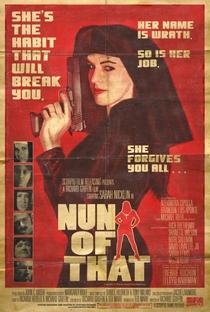Assistir Nun of That Online Grátis Dublado Legendado (Full HD, 720p, 1080p)   Richard Griffin   2009