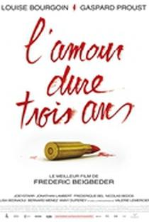 Assistir O Amor Dura 3 anos Online Grátis Dublado Legendado (Full HD, 720p, 1080p) | Frédéric Beigbeder | 2012