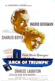 Assistir O Arco do Triunfo Online Grátis Dublado Legendado (Full HD, 720p, 1080p) | Lewis Milestone | 1948