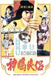 Assistir O Arqueiro Valente e Sua Parceira Online Grátis Dublado Legendado (Full HD, 720p, 1080p)   Chang Cheh   1982