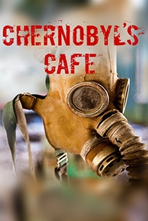 Assistir O Café de Chernobyl Online Grátis Dublado Legendado (Full HD, 720p, 1080p) | Mike Baudoncq | 2016