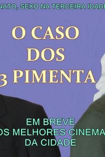 Assistir O Caso dos 3 Pimenta Online Grátis Dublado Legendado (Full HD, 720p, 1080p) | Coelho De Moraes | 2012