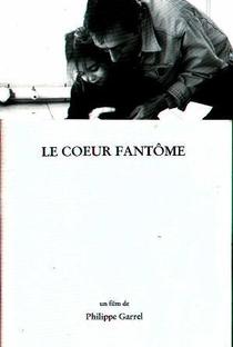 Assistir O Coração Fantasma Online Grátis Dublado Legendado (Full HD, 720p, 1080p)   Philippe Garrel   1996