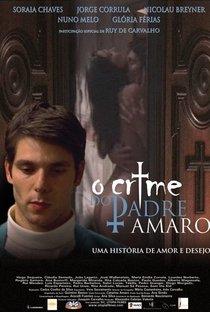 Assistir O Crime do Padre Amaro Online Grátis Dublado Legendado (Full HD, 720p, 1080p) | Carlos Coelho da Silva | 2005