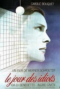 Assistir O Dia dos Idiotas Online Grátis Dublado Legendado (Full HD, 720p, 1080p) | Werner Schroeter | 1981
