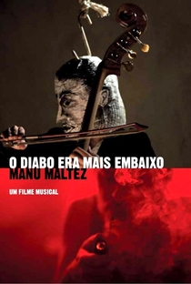 Assistir O Diabo Era Mais Embaixo Online Grátis Dublado Legendado (Full HD, 720p, 1080p) | Manu Maltez | 2014