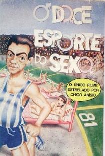 Assistir O Doce Esporte do Sexo Online Grátis Dublado Legendado (Full HD, 720p, 1080p) | Zelito Viana | 1971