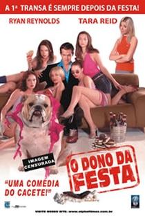 Assistir O Dono da Festa Online Grátis Dublado Legendado (Full HD, 720p, 1080p) | Walt Becker | 2002