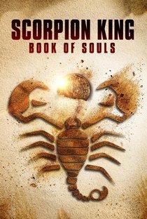 Assistir O Escorpião Rei 5: O Livro das Almas Online Grátis Dublado Legendado (Full HD, 720p, 1080p) | Don Michael Paul | 2018