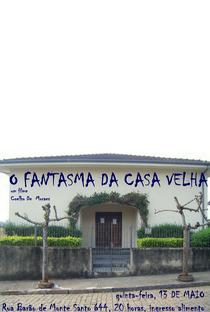 Assistir O Fantasma da Casa Velha Online Grátis Dublado Legendado (Full HD, 720p, 1080p)   Coelho De Moraes   2010