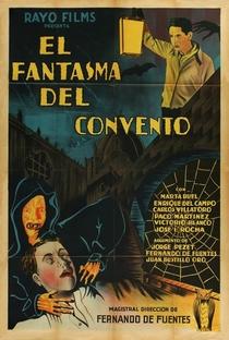Assistir O Fantasma do Convento Online Grátis Dublado Legendado (Full HD, 720p, 1080p) | Fernando de Fuentes | 1934