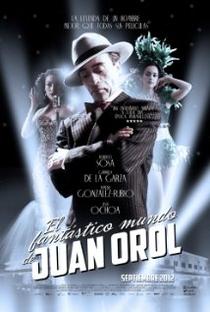 Assistir O Fantástico Mundo de Juan Orol Online Grátis Dublado Legendado (Full HD, 720p, 1080p) | Sebastian del Amo | 2012