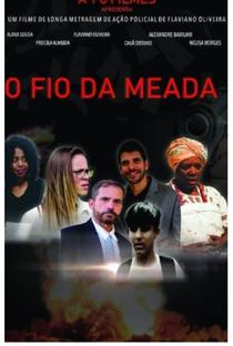 Assistir O Fio da Meada Online Grátis Dublado Legendado (Full HD, 720p, 1080p) | Flaviano Oliveira | 2019