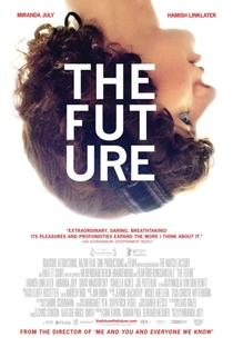 Assistir O Futuro Online Grátis Dublado Legendado (Full HD, 720p, 1080p) | Miranda July | 2011