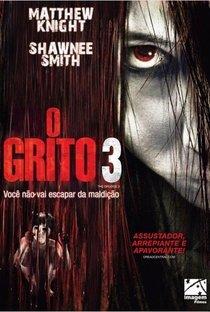 Assistir O Grito 3 Online Grátis Dublado Legendado (Full HD, 720p, 1080p) | Toby Wilkins | 2009