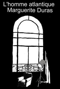 Assistir O Homem Atlântico Online Grátis Dublado Legendado (Full HD, 720p, 1080p) | Marguerite Duras | 1981