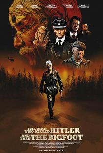 Assistir O Homem Que Matou Hitler e o Pé Grande Online Grátis Dublado Legendado (Full HD, 720p, 1080p) | Robert Krzykowski | 2018