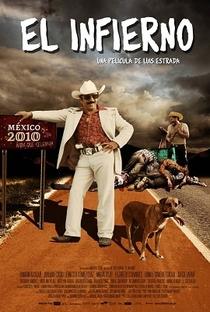 Assistir O Inferno Online Grátis Dublado Legendado (Full HD, 720p, 1080p) | Luis Estrada | 2010
