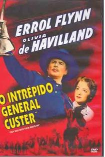 Assistir O Intrépido General Custer Online Grátis Dublado Legendado (Full HD, 720p, 1080p) | Raoul Walsh | 1941