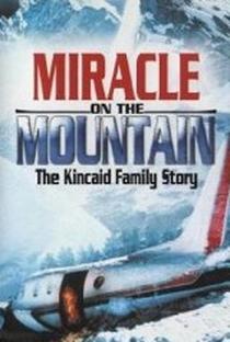 Assistir O Milagre na Montanha: A História da Família Kincaid Online Grátis Dublado Legendado (Full HD, 720p, 1080p) | Michael Switzer | 2000