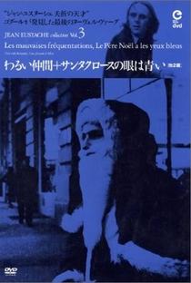 Assistir O Papai Noel tem Olhos Azuis Online Grátis Dublado Legendado (Full HD, 720p, 1080p) | Jean Eustache | 1969