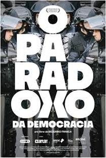 Assistir O Paradoxo da Democracia Online Grátis Dublado Legendado (Full HD, 720p, 1080p) | Belisario Franca | 2019