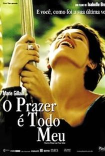 Assistir O Prazer é Todo Meu Online Grátis Dublado Legendado (Full HD, 720p, 1080p) | Isabelle Broué | 2004