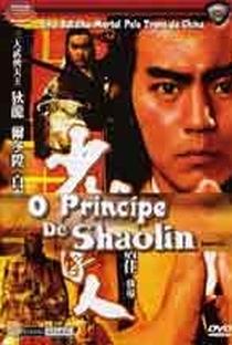 Assistir O Príncipe de Shaolin Online Grátis Dublado Legendado (Full HD, 720p, 1080p)   Chia Tang  