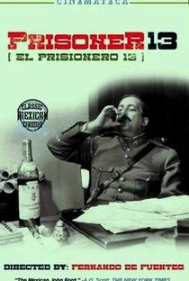 Assistir O Prisioneiro 13 Online Grátis Dublado Legendado (Full HD, 720p, 1080p) | Fernando de Fuentes | 1933