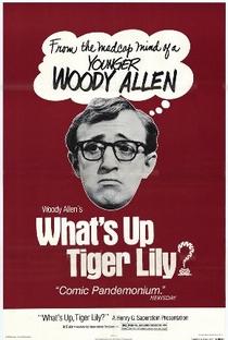 Assistir O Que Há, Tigresa? Online Grátis Dublado Legendado (Full HD, 720p, 1080p)   Woody Allen   1966