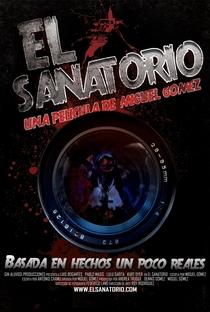 Assistir O Sanatório Online Grátis Dublado Legendado (Full HD, 720p, 1080p) | Miguel Alejandro Gomez | 2010